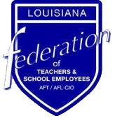 Louisiana Federation of Teachers and School Employees